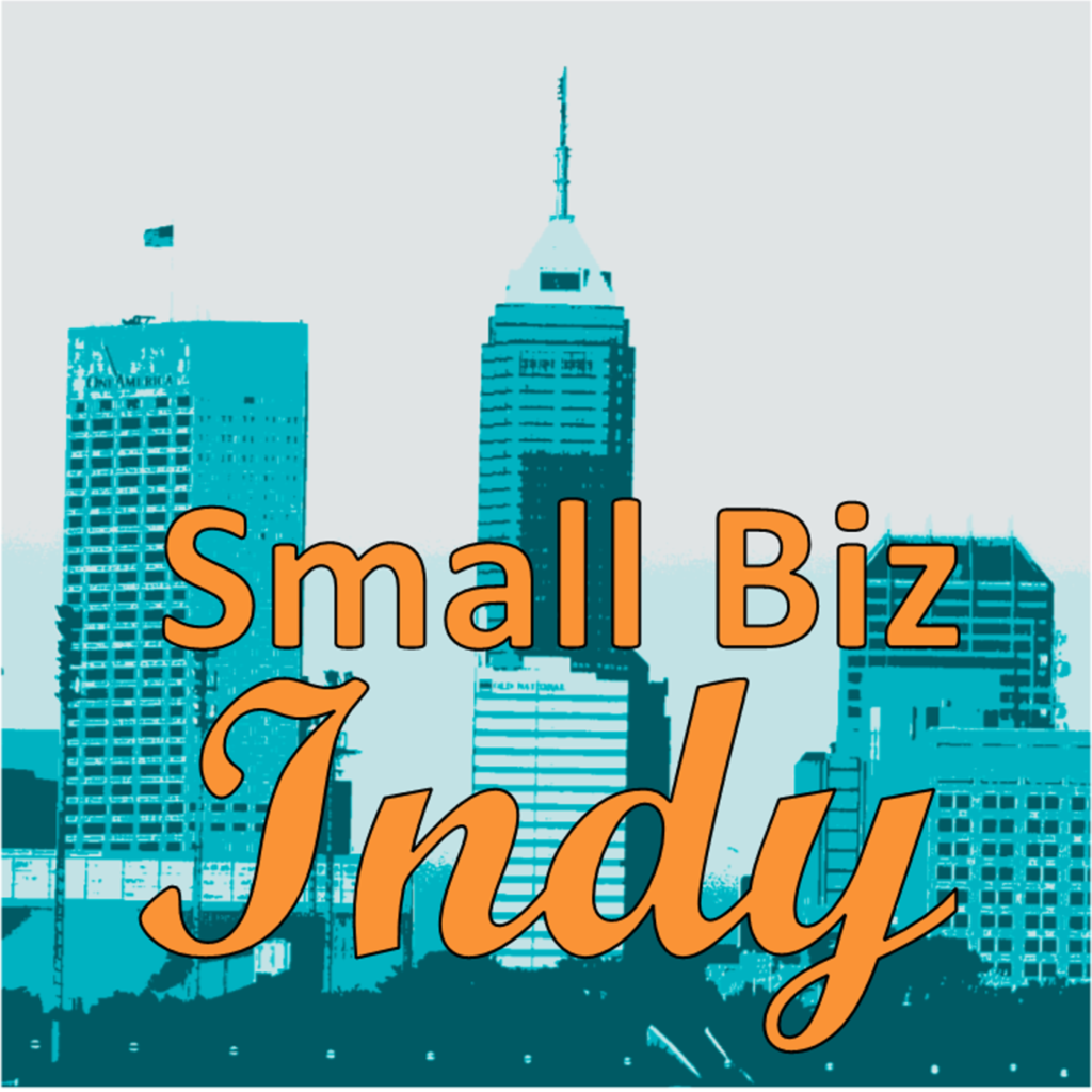 Small Biz Indy Logo is a closeup view of the Indianapolis skyline in shades of teal, over a grey sky. The text Small Biz Indy is in orange with black outline and Indy is in script.