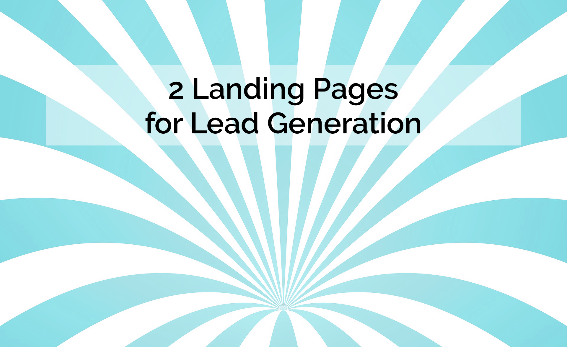 Smart Site includes 2 landing pages for lead generation