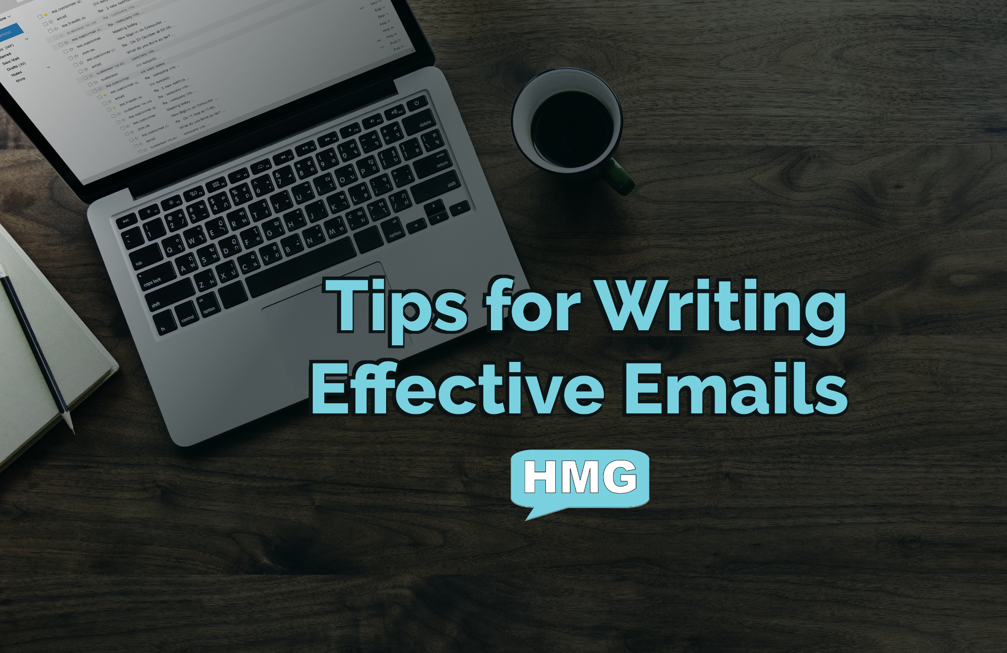 The text 'Tips for Writing Effective Emails' over an image of a laptop and coffee on a desk.