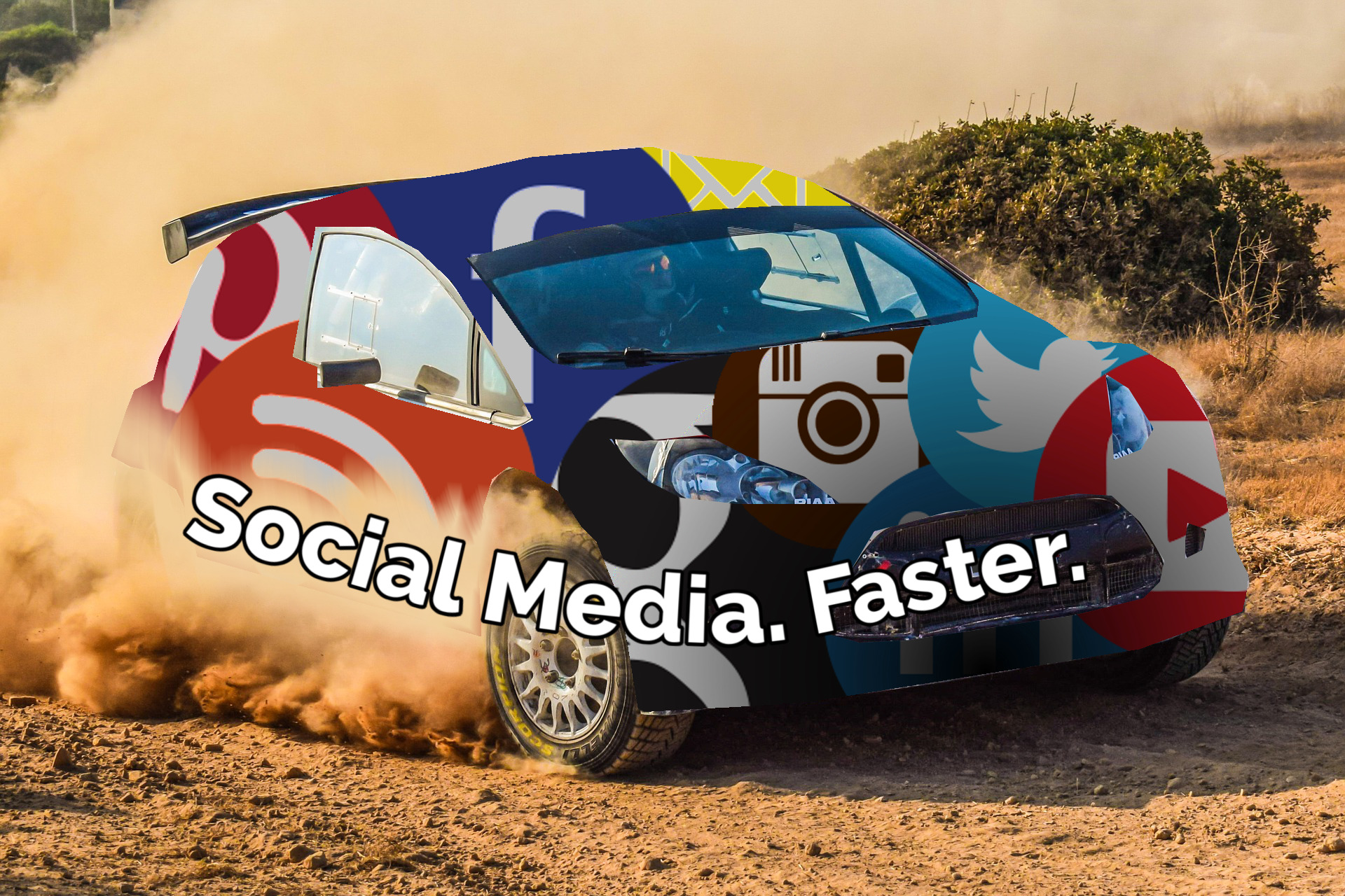 "The text says ""Social Media. Faster."" and the background is a rally car covered in social media logos, speeding around a dirt course."